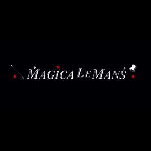 Magica Le Mans